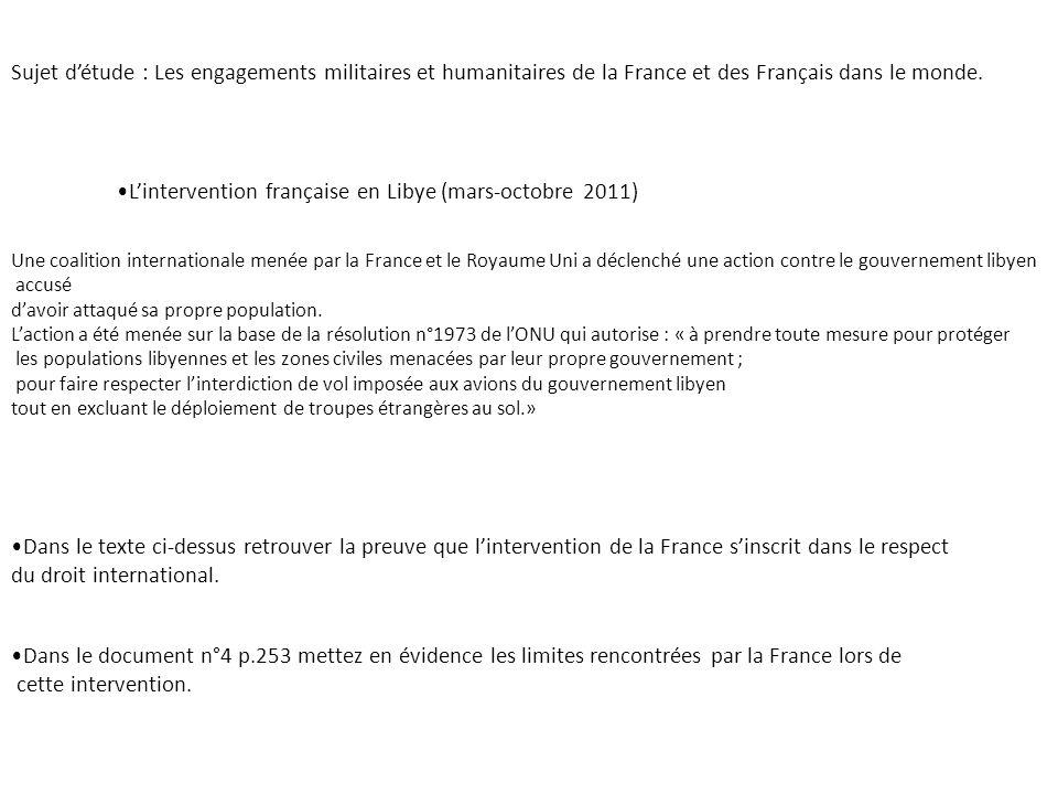 Sujet détude : Les engagements militaires et humanitaires de la France et des Français dans le monde. Lintervention française en Libye (mars-octobre 2