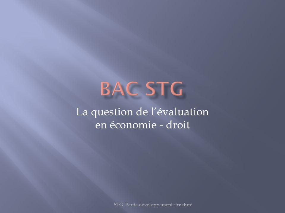STG Partie développement structuré La question de lévaluation en économie - droit