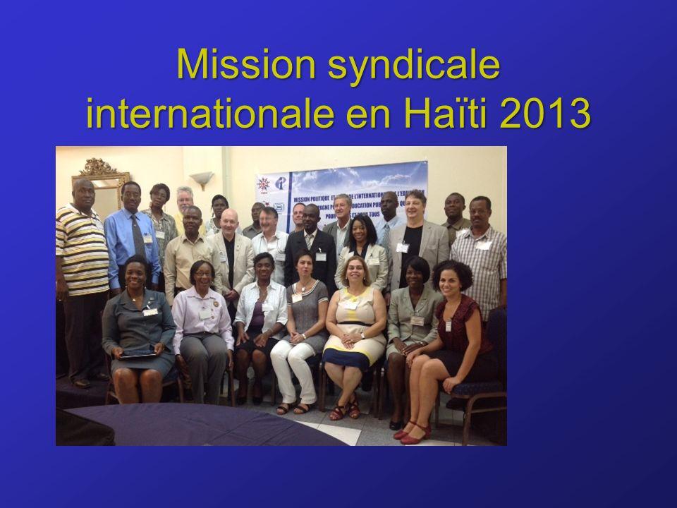Mission syndicale internationale en Haïti 2013
