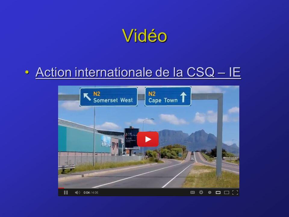 Vidéo Action internationale de la CSQ – IEAction internationale de la CSQ – IEAction internationale de la CSQ – IEAction internationale de la CSQ – IE