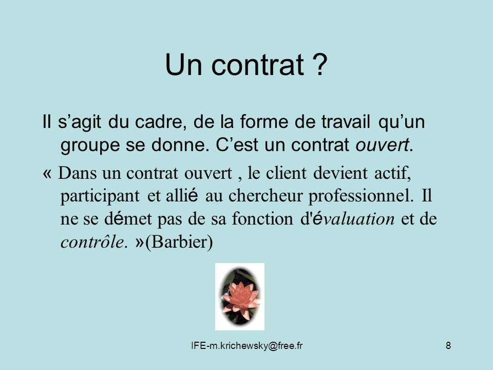 IFE-m.krichewsky@free.fr8 Un contrat .