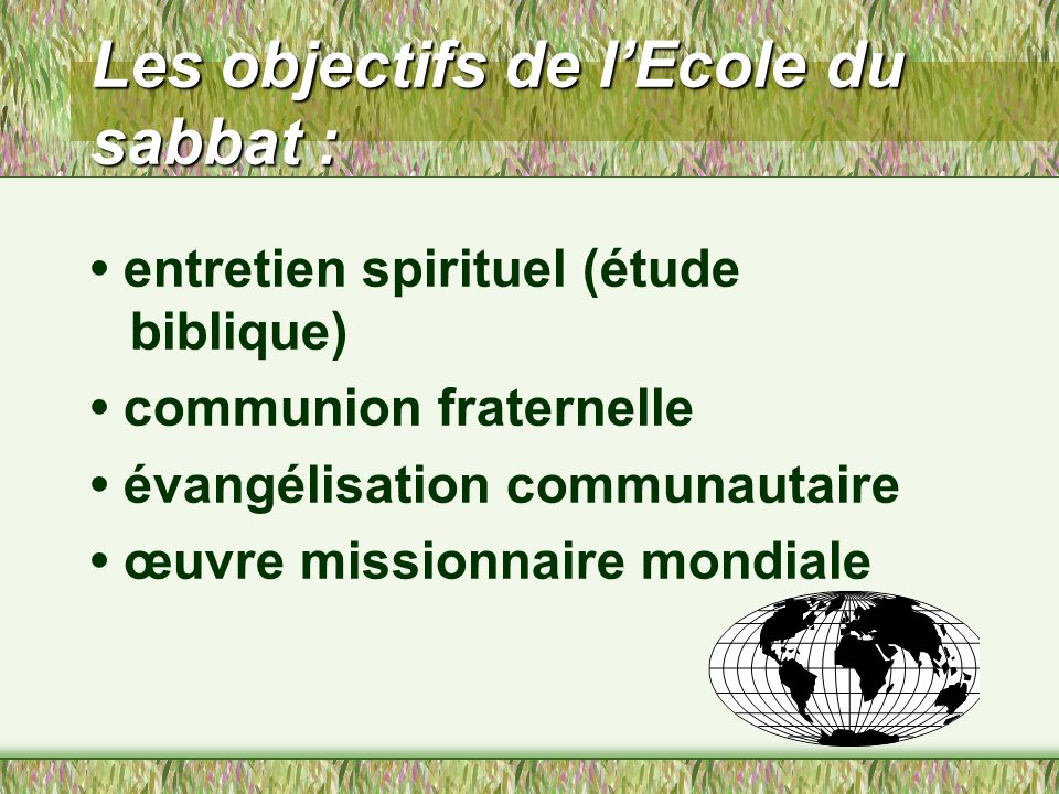 5 Testimonies, p. 256 : « Il y a beaucoup à faire dans lœuvre de lécole du sabbat pour amener les gens à comprendre leur obligation et à apporter leur