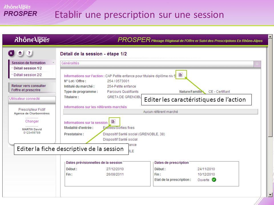 Editer la fiche descriptive de la session Editer les caractéristiques de laction