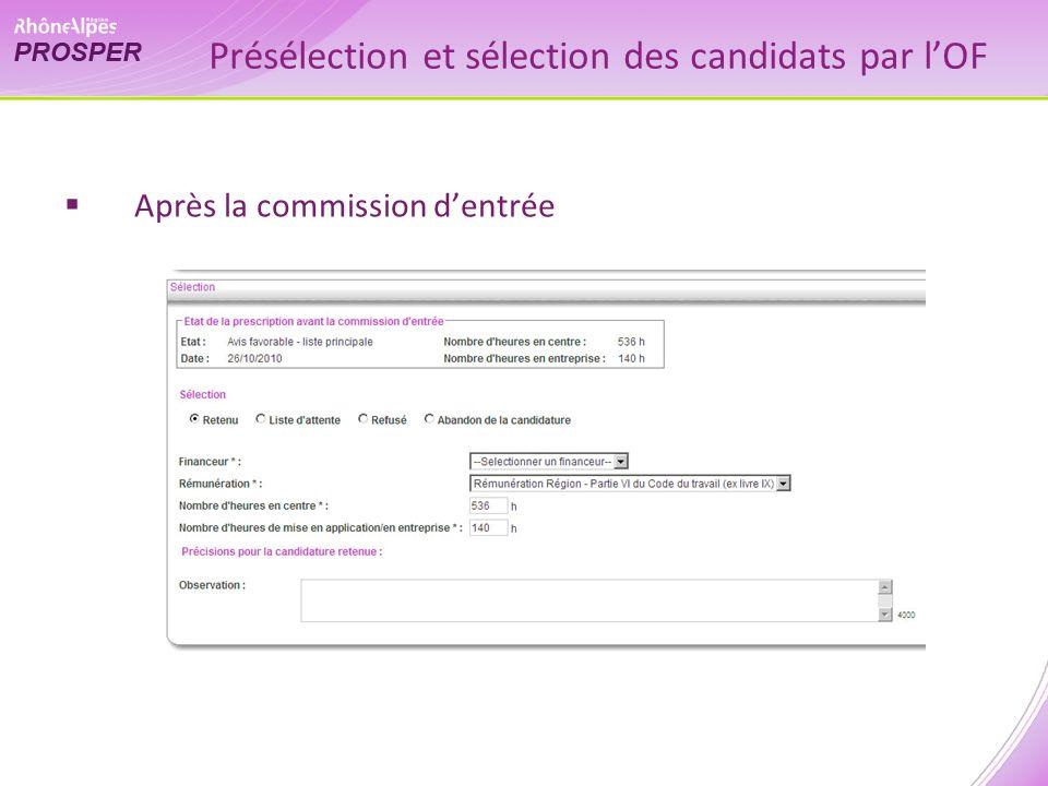 Après la commission dentrée Présélection et sélection des candidats par lOF