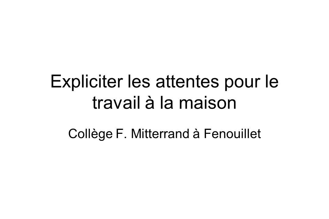 Expliciter les attentes pour le travail à la maison Collège F. Mitterrand à Fenouillet