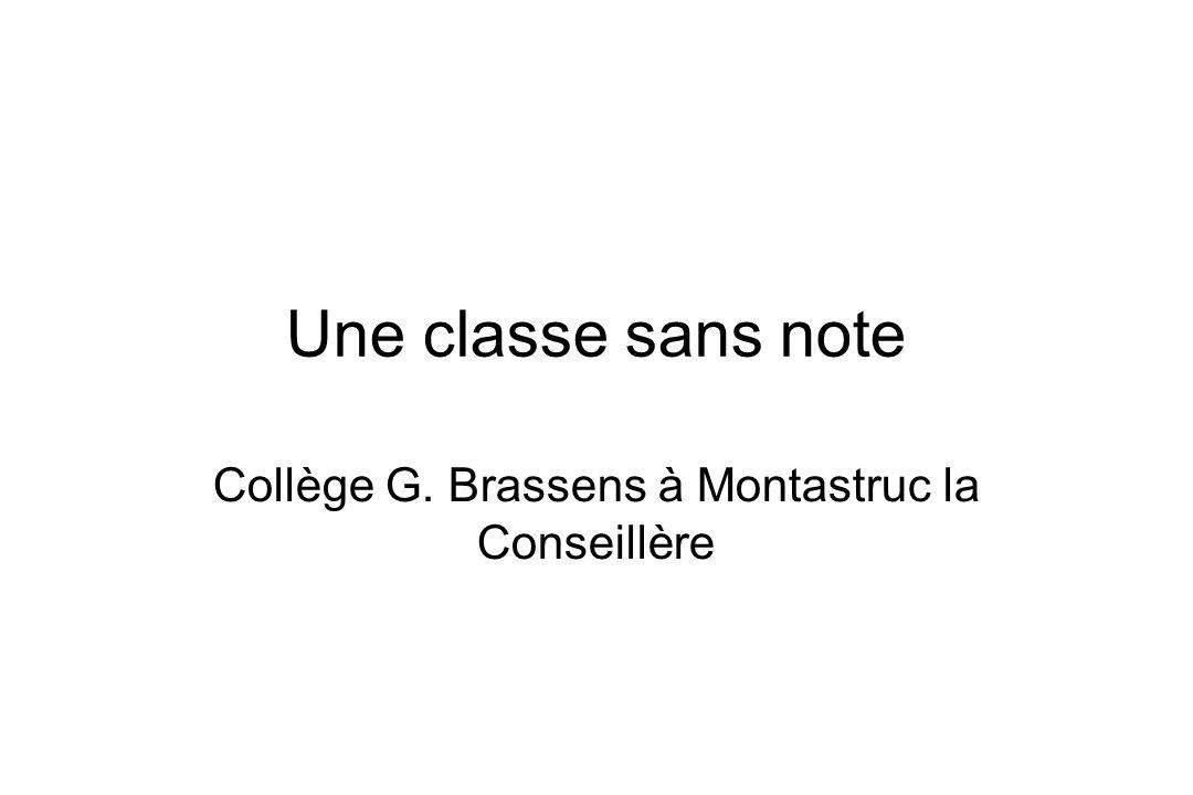 Une classe sans note Collège G. Brassens à Montastruc la Conseillère