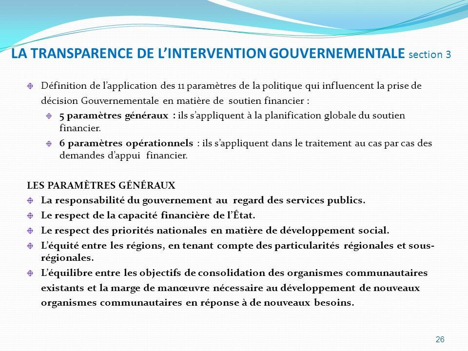 LA TRANSPARENCE DE LINTERVENTION GOUVERNEMENTALE section 3 Définition de lapplication des 11 paramètres de la politique qui influencent la prise de dé