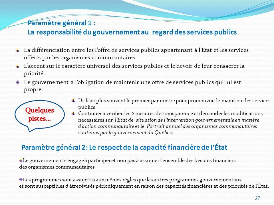 Paramètre général 1 : La responsabilité du gouvernement au regard des services publics La différenciation entre les loffre de services publics apparte