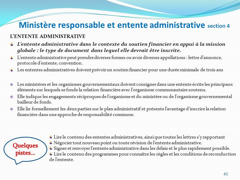 Ministère responsable et entente administrative section 4 LENTENTE ADMINISTRATIVE Lentente administrative dans le contexte du soutien financier en app