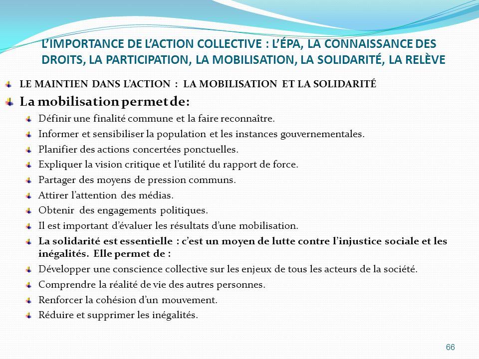 LIMPORTANCE DE LACTION COLLECTIVE : LÉPA, LA CONNAISSANCE DES DROITS, LA PARTICIPATION, LA MOBILISATION, LA SOLIDARITÉ, LA RELÈVE LE MAINTIEN DANS LAC