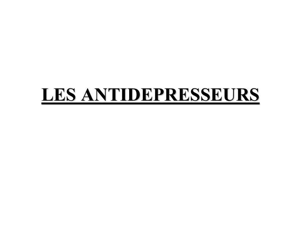 -AD sédatifs : anxiété, troubles du sommeil Aggravation de linhibition psychomotrice !.