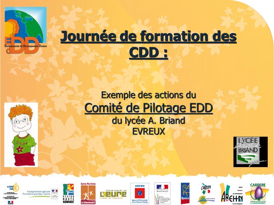 Journée de formation des CDD : Exemple des actions du Comité de Pilotage EDD du lycée A. Briand EVREUX