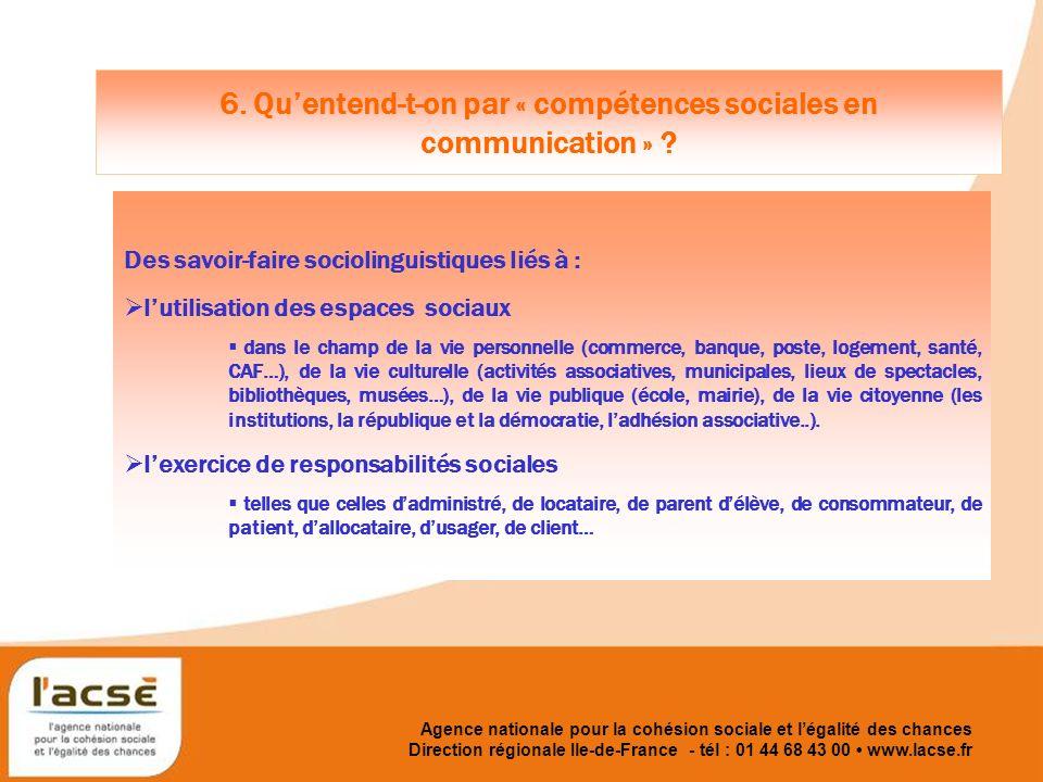Agence nationale pour la cohésion sociale et légalité des chances 7.