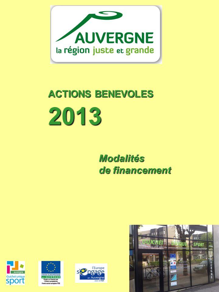 ACTIONS BENEVOLES 2013 Modalités de financement