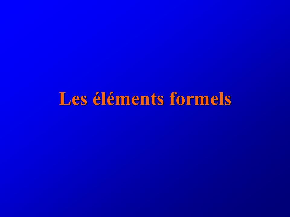 Les éléments formels