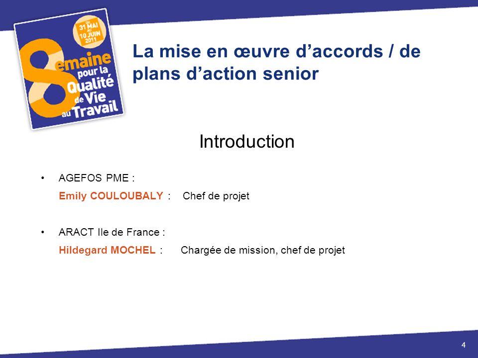 La mise en œuvre daccords / de plans daction senior Rappel réglementaire 5