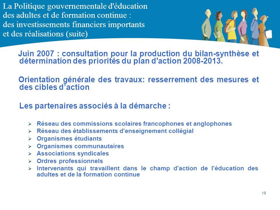 La Politique gouvernementale d'éducation des adultes et de formation continue : des investissements financiers importants et des réalisations (suite)