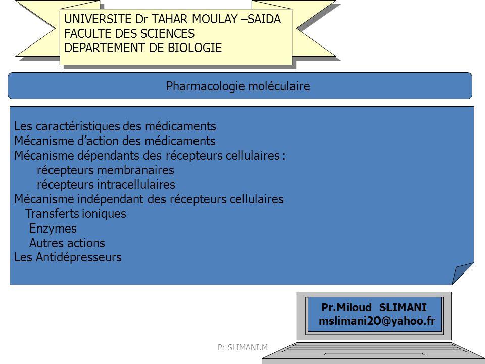 UNIVERSITE Dr TAHAR MOULAY –SAIDA FACULTE DES SCIENCES DEPARTEMENT DE BIOLOGIE UNIVERSITE Dr TAHAR MOULAY –SAIDA FACULTE DES SCIENCES DEPARTEMENT DE B