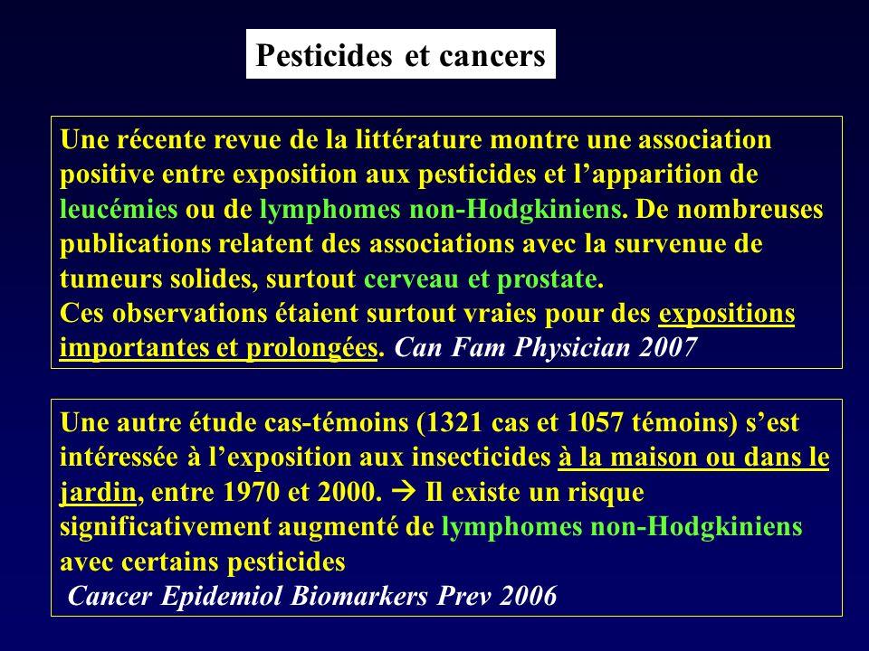 Pesticides et cancers Une récente revue de la littérature montre une association positive entre exposition aux pesticides et lapparition de leucémies