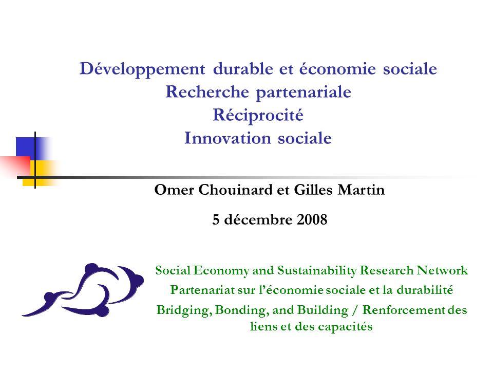 Développement durable et économie sociale Recherche partenariale Réciprocité Innovation sociale Social Economy and Sustainability Research Network Par