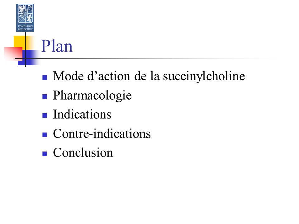 Pharmacodynamie Effets paralysants brefs sur le larynx, diaphragme, abdominaux Contraction % Temps (min) 100 0 4 8 Diaphragme Abdominaux Adducteur du pouce