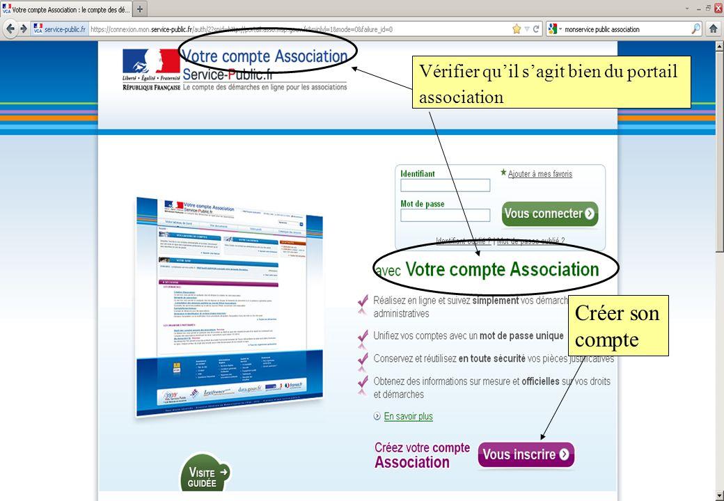 Créer son compte Vérifier quil sagit bien du portail association