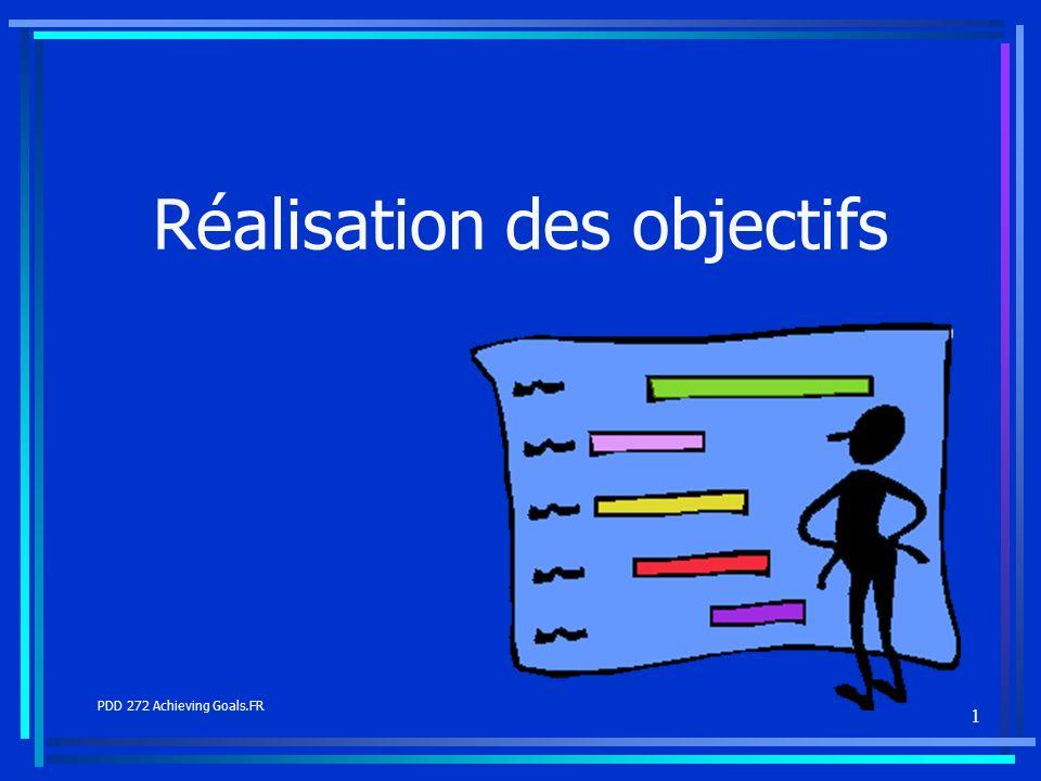 1 Réalisation des objectifs PDD 272 Achieving Goals.FR