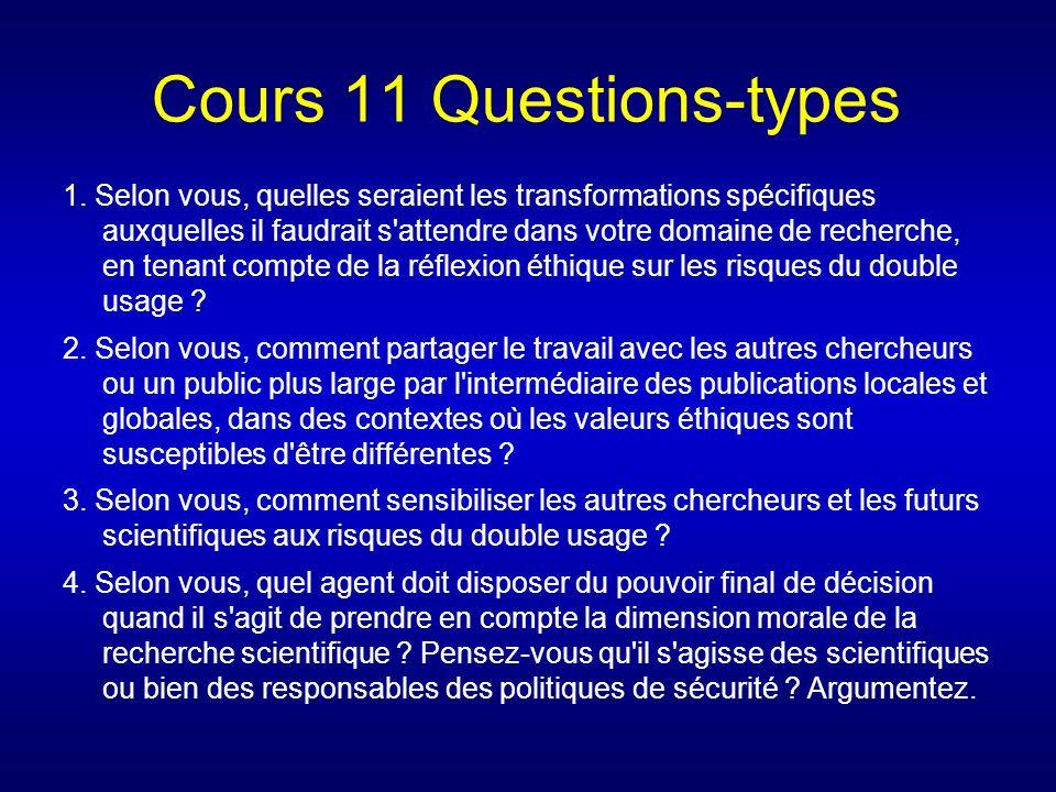 Cours 11 Questions-types 1. Selon vous, quelles seraient les transformations spécifiques auxquelles il faudrait s'attendre dans votre domaine de reche