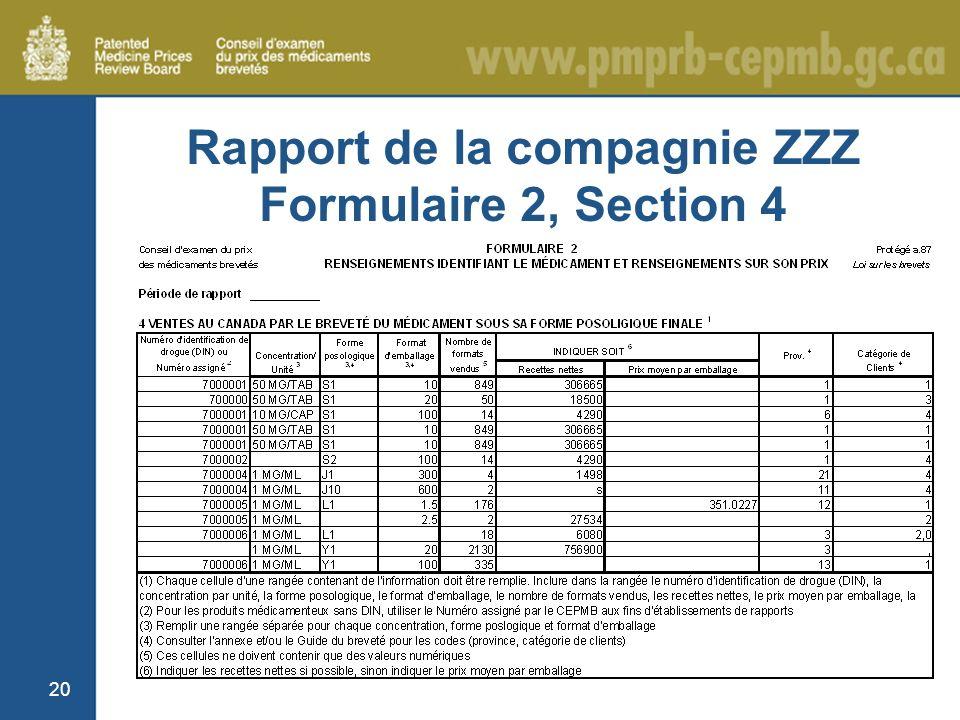 20 Rapport de la compagnie ZZZ Formulaire 2, Section 4