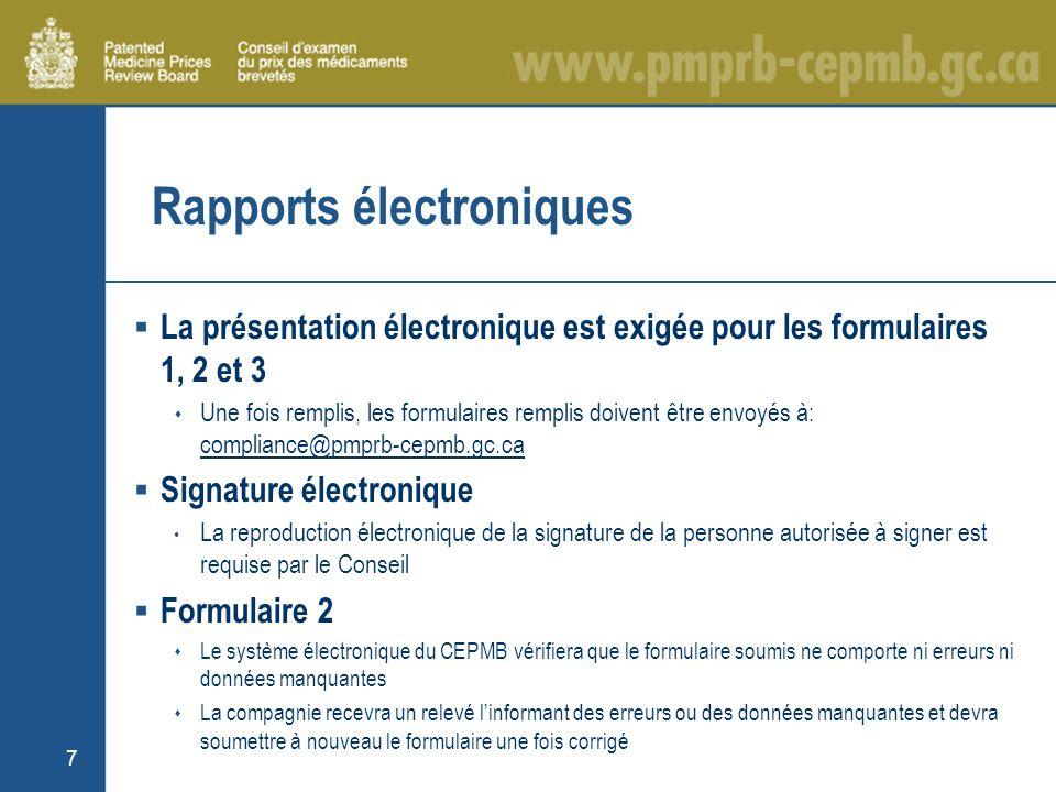 8 Présentation électronique exigée pour les formulaires 1, 2 et 3