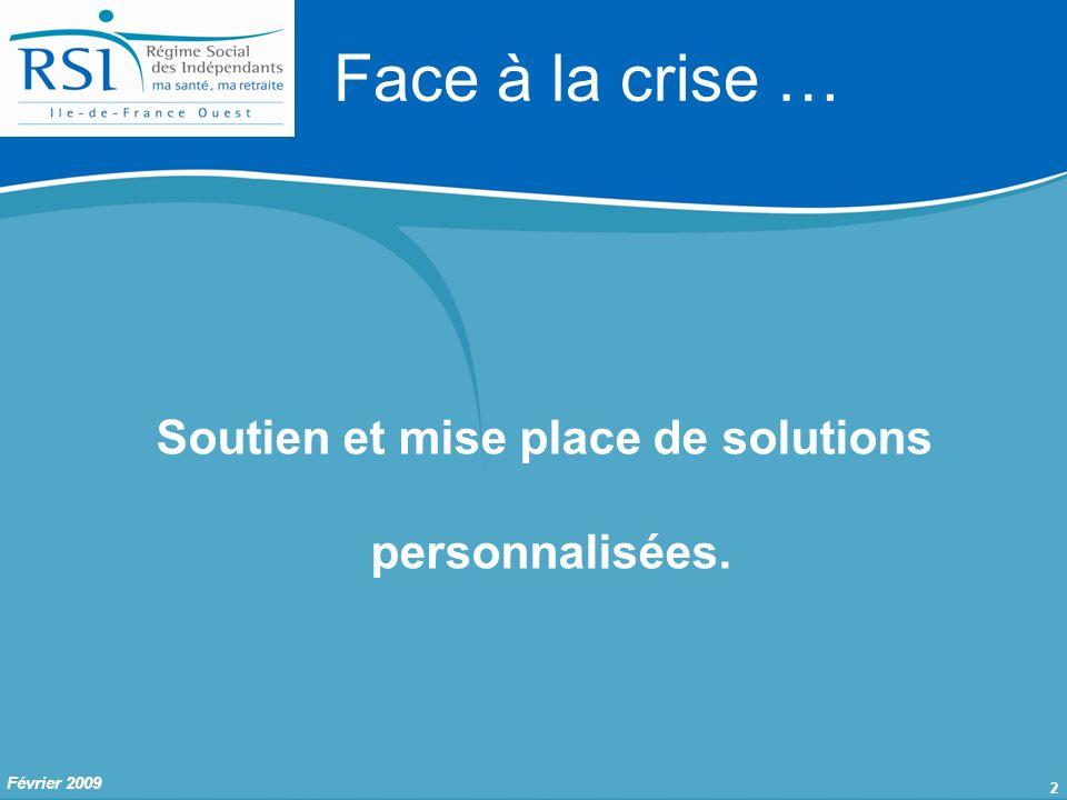 2 Soutien et mise place de solutions personnalisées. Face à la crise …