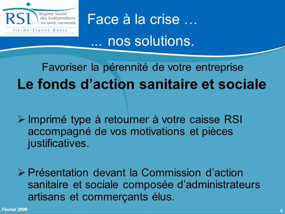 7 Février 2009 Nous contacter suite à cette réunion Face à la crise …...