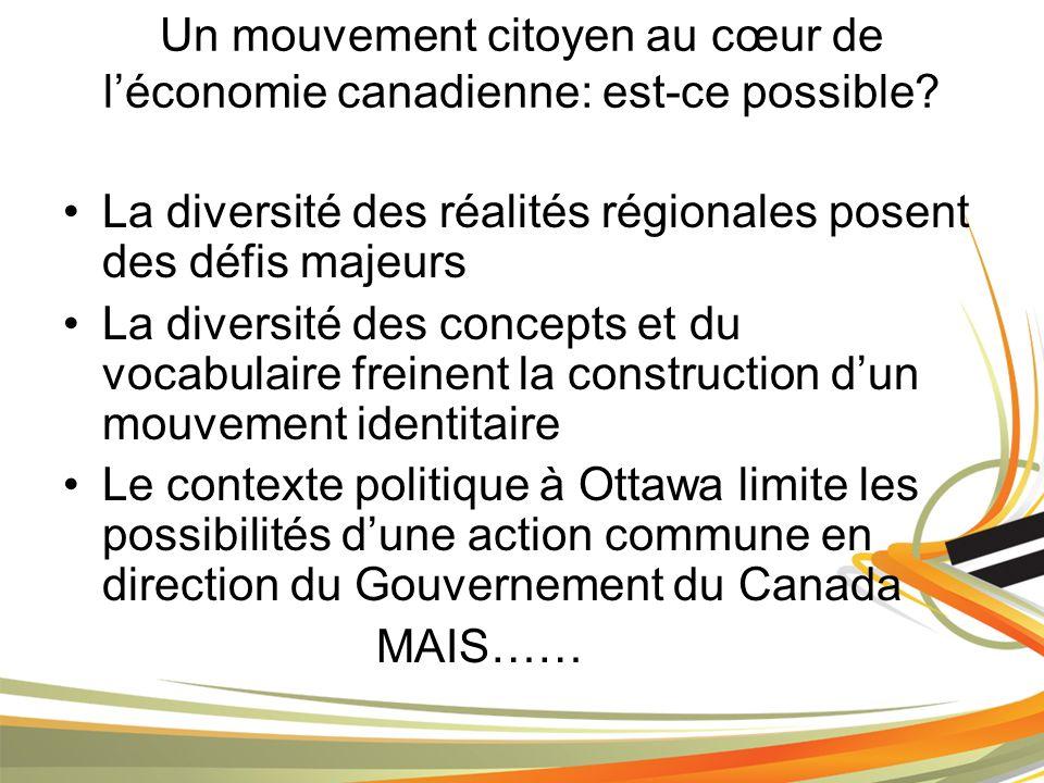 Un mouvement citoyen au cœur de léconomie canadienne: est-ce possible.