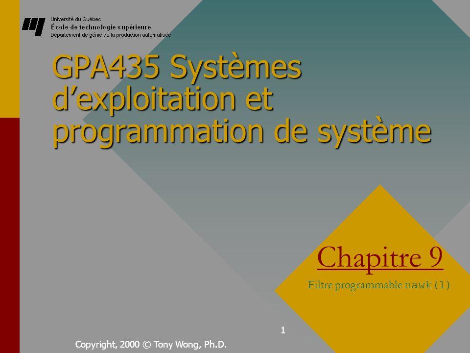 2 Filtres programmable nawk(1) Il sagit dun programme UNIX capable dinterpréter un programme utilisateur.Il sagit dun programme UNIX capable dinterpréter un programme utilisateur.