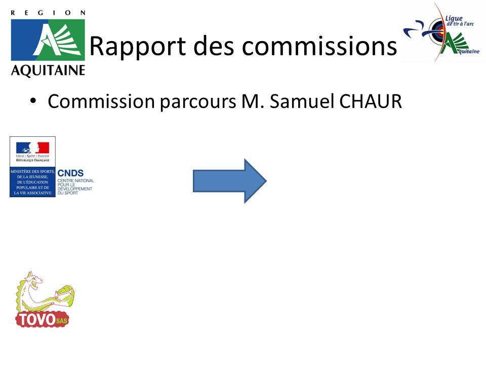 Rapport des commissions Commission parcours M. Samuel CHAUR