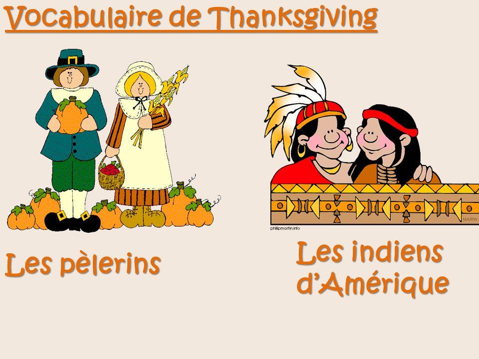 Vocabulaire de Thanksgiving Les pèlerins Les indiens dAmérique