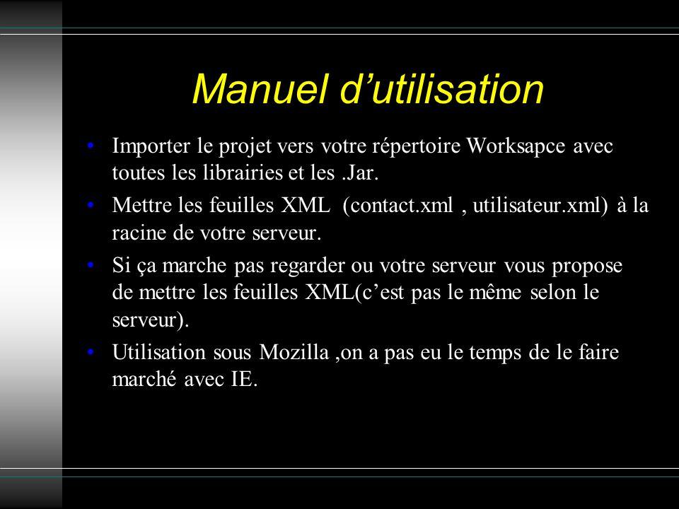 Manuel dutilisation Importer le projet vers votre répertoire Worksapce avec toutes les librairies et les.Jar.