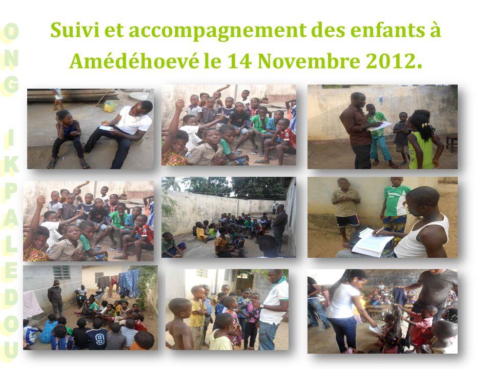 Suivi et accompagnement des enfants à Amédéhoevé le 14 Novembre 2012.