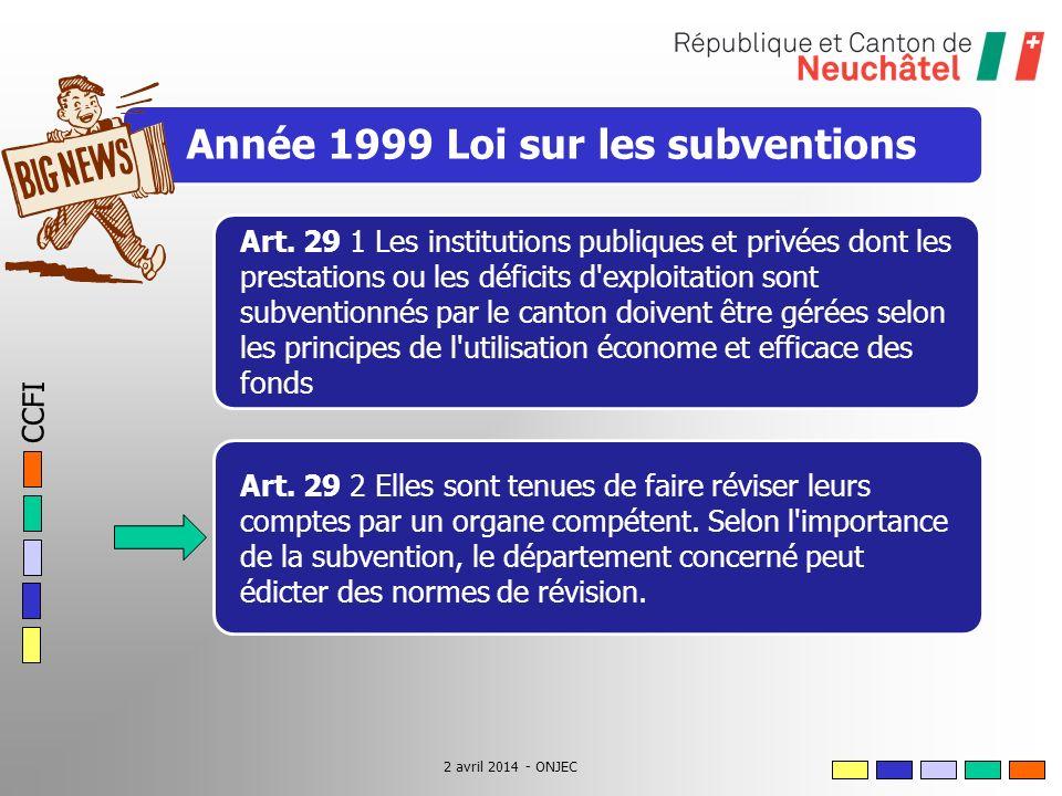 CCFI 2 avril 2014 - ONJEC Année 1999 Loi sur les subventions Art.