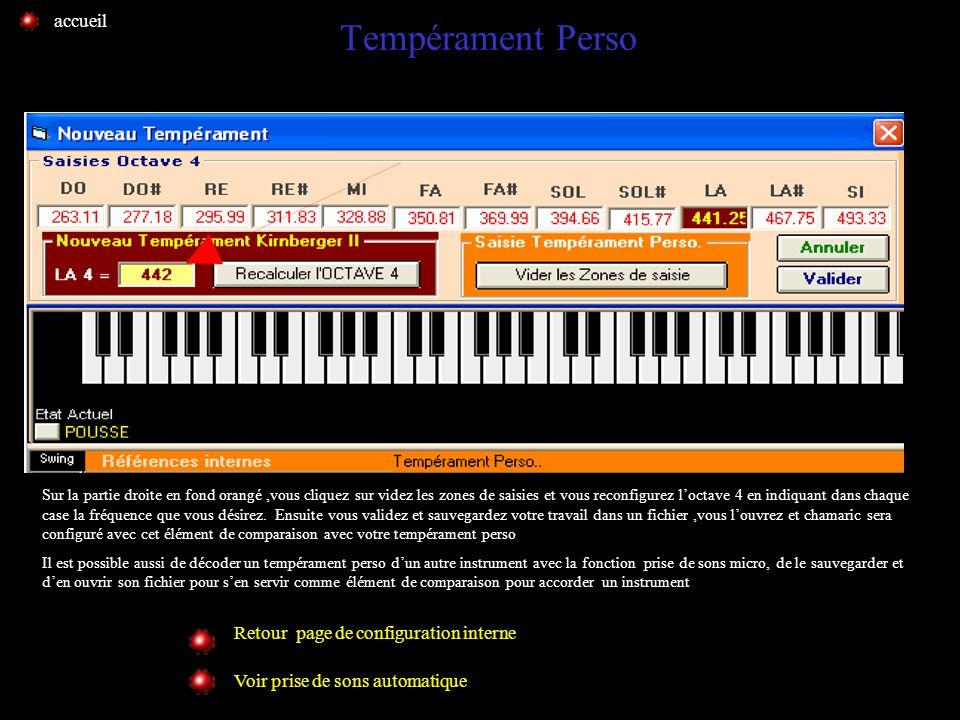 Tempérament de Kirnberger Retour page de configuration interne Voir prise de sons automatique Vous ouvrez dans le menu la fenêtre configuration,ensuit
