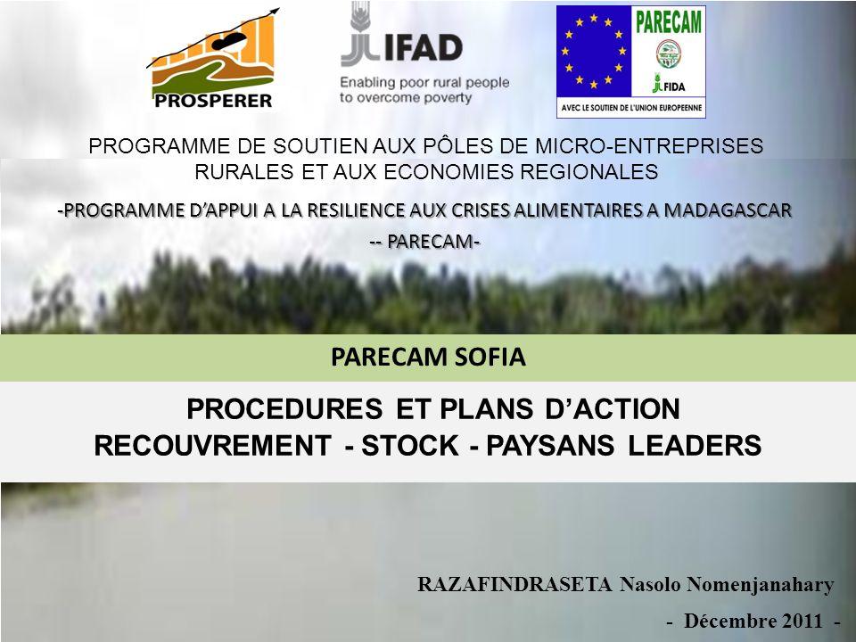 PROCEDURES ET PLANS DACTION RECOUVREMENT - STOCK - PAYSANS LEADERS PARECAM SOFIA PROGRAMME DE SOUTIEN AUX PÔLES DE MICRO-ENTREPRISES RURALES ET AUX EC