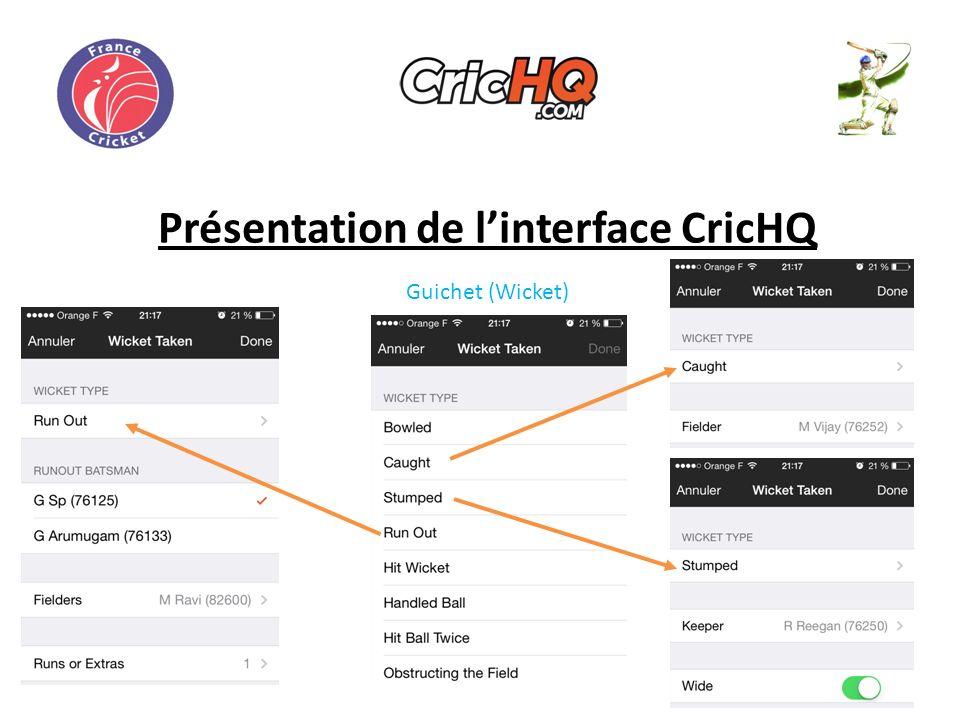 Présentation de linterface CricHQ Guichet (Wicket)