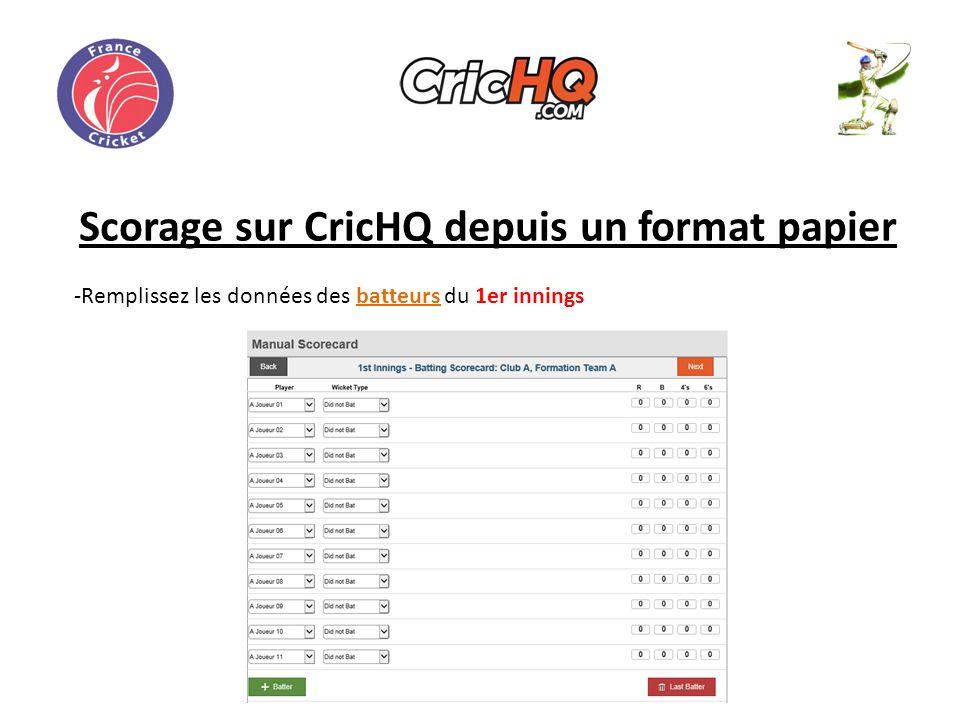 Scorage sur CricHQ depuis un format papier -Remplissez les données des batteurs du 1er innings