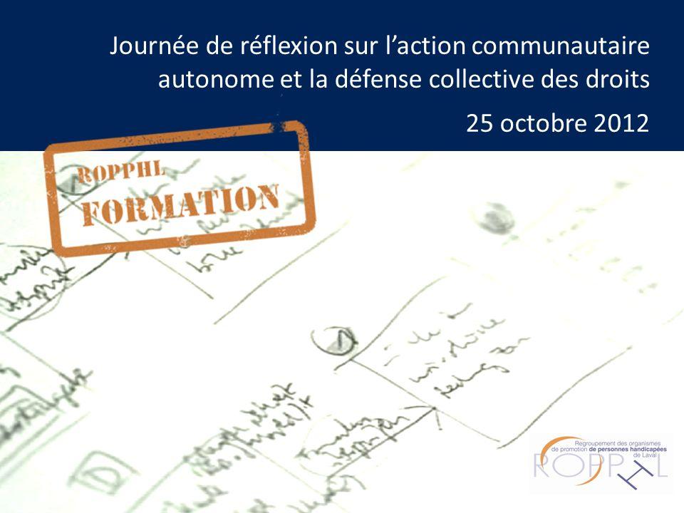 Journée de réflexion sur laction communautaire autonome et la défense collective des droits 25 octobre 2012