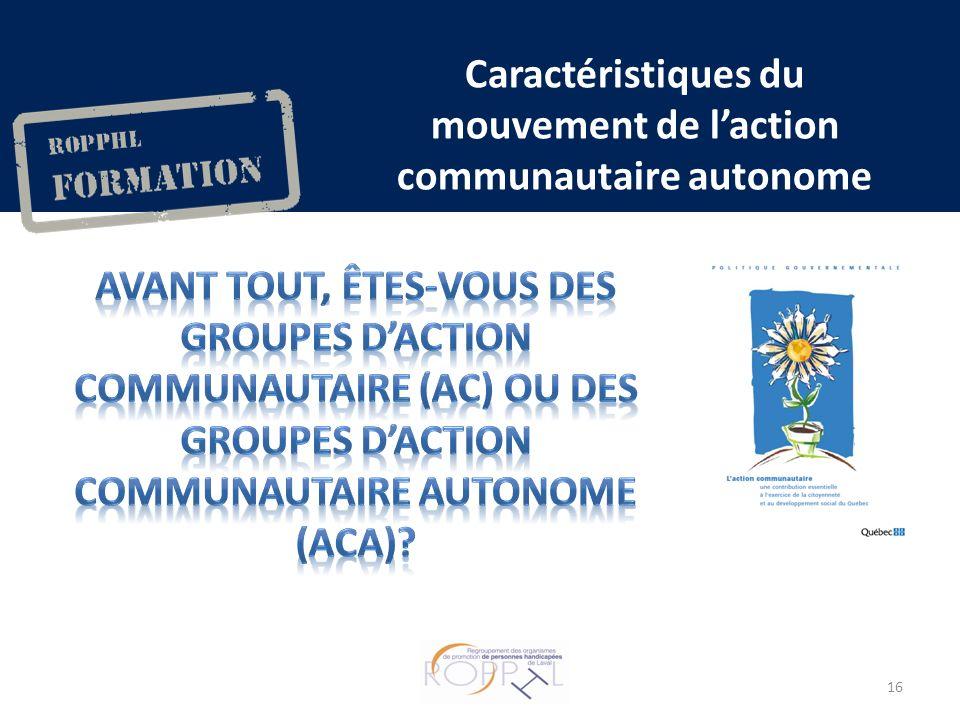 Caractéristiques du mouvement de laction communautaire autonome 16