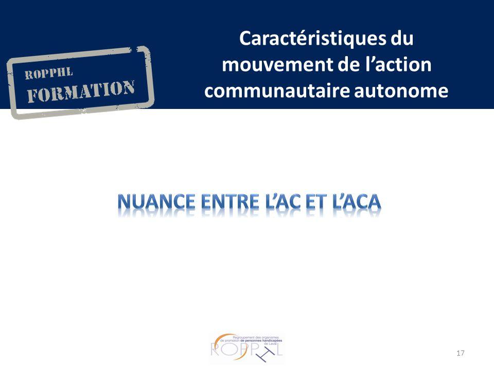 Caractéristiques du mouvement de laction communautaire autonome 17