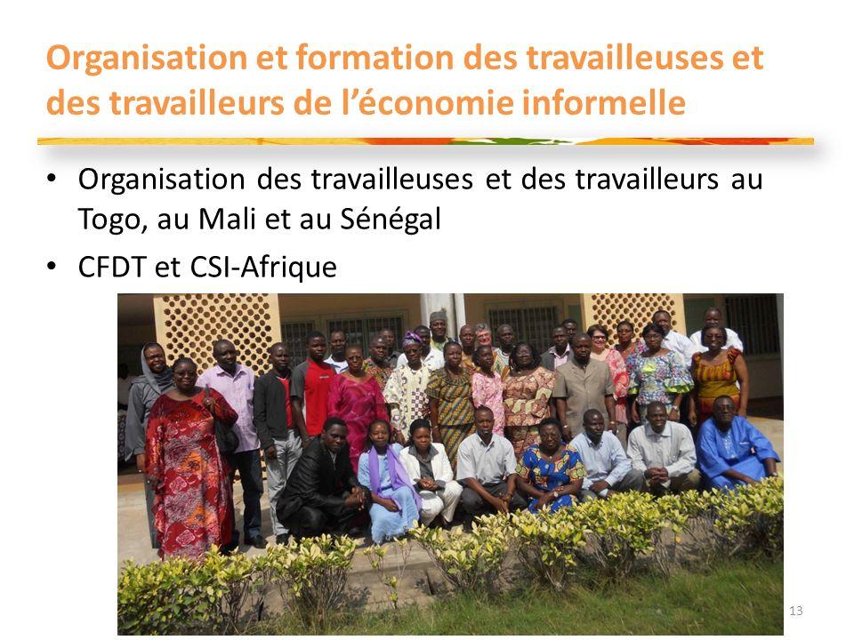 Organisation et formation des travailleuses et des travailleurs de léconomie informelle Organisation des travailleuses et des travailleurs au Togo, au