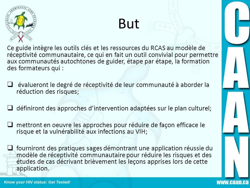 But Ce guide intègre les outils clés et les ressources du RCAS au modèle de réceptivité communautaire, ce qui en fait un outil convivial pour permettr
