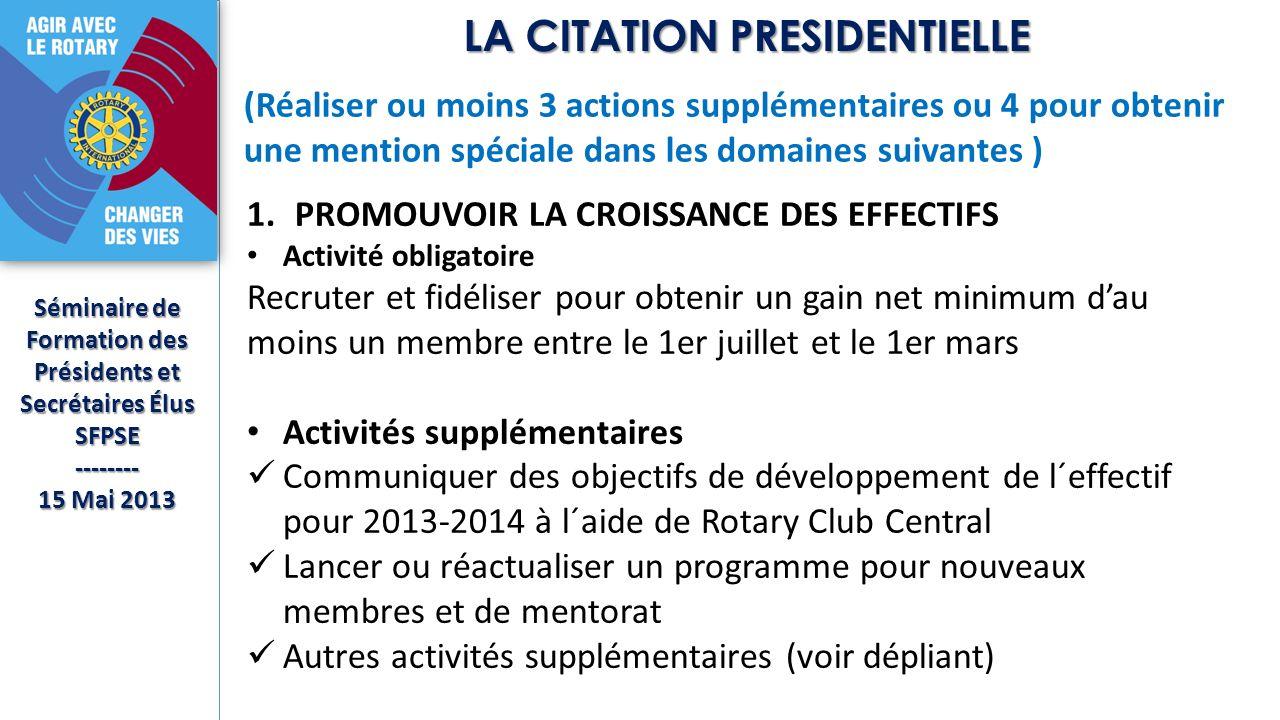 Séminaire de Formation des Présidents et Secrétaires Élus SFPSE-------- 15 Mai 2013 (Réaliser ou moins 3 actions supplémentaires ou 4 pour obtenir une