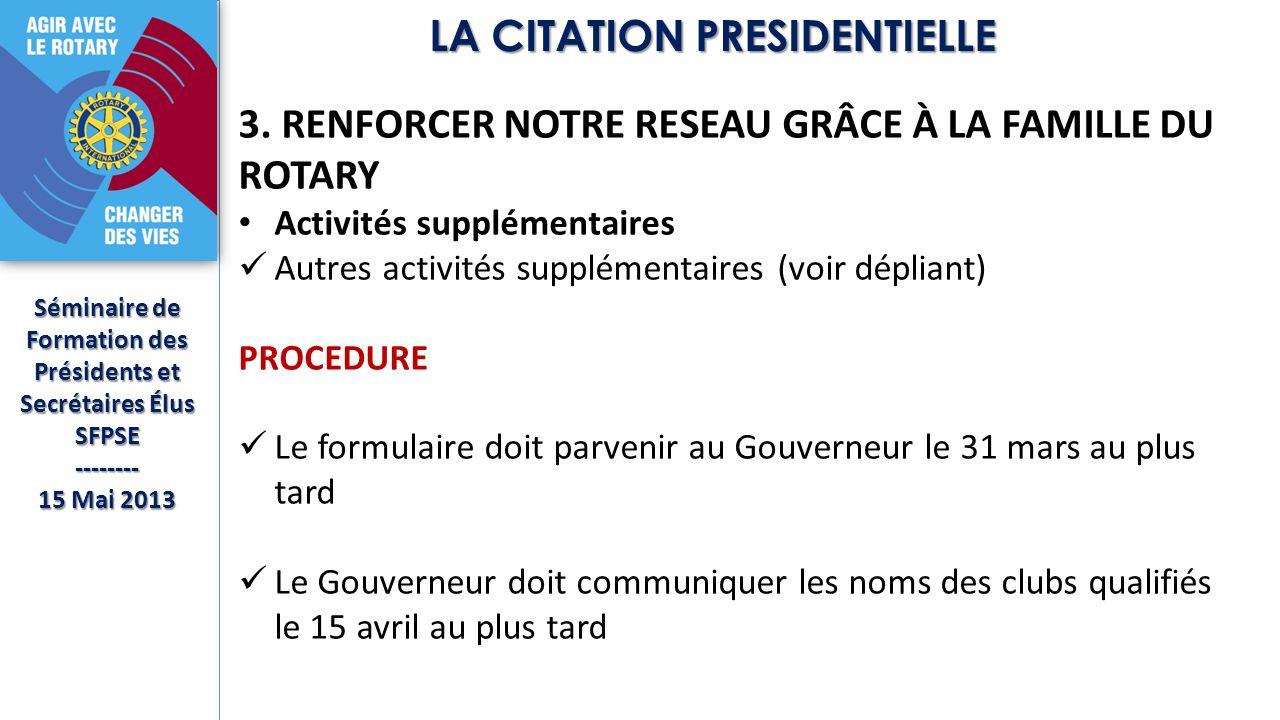 Séminaire de Formation des Présidents et Secrétaires Élus SFPSE-------- 15 Mai 2013 LA CITATION PRESIDENTIELLE 3.